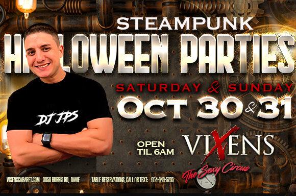 Steampunk Halloween Wknd w/  DJ JPS